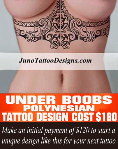 under boobs tattoo, polynesian tattoo cost, custom tattoo online, tattoo designer, juno tattoo designs, tattoo shop